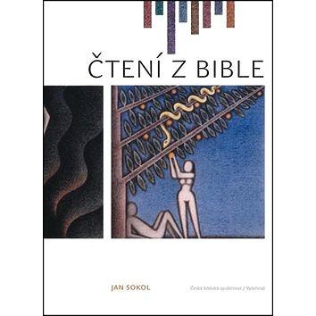 Čtení z Bible: Výběr textů ze Starého a Nového zákona (978-80-87287-62-0)