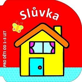 Slůvka: Pro děti od 1-3 let (978-80-256-1512-6)