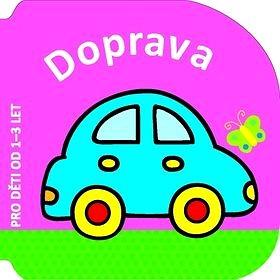 Doprava: Pro děti od 1-3 let (978-80-256-1515-7)