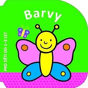Barvy: Pro děti od 1-3 let (978-80-256-1516-4)
