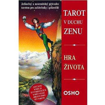 Tarot v duchu zenu: Hra života (978-80-7370-299-1)