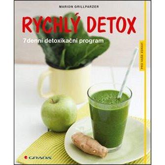 Rychlý detox: 7denní detoxikační program (978-80-247-5235-8)