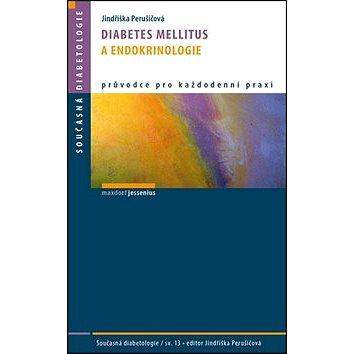 Diabetes mellitus a endokrinologie: Sv. 13 (978-80-7345-400-5)