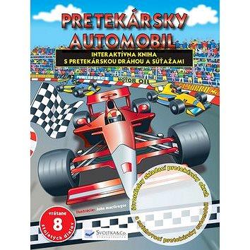 Pretekársky automobil: Interaktívna kniha s pretekárskou dráhou a súťažami (978-80-8107-769-2)
