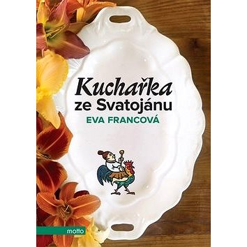 Kuchařka ze Svatojánu (978-80-267-0205-4)