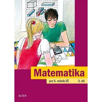 Matematika pro 5. ročník ZŠ 3. díl (978-80-7245-296-5)