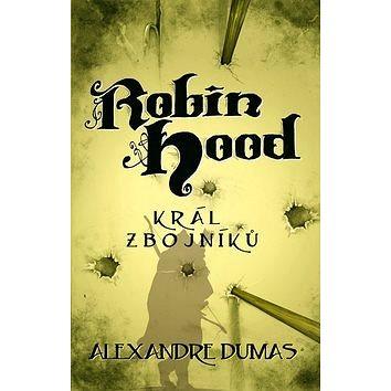 Robin Hood: Král zbojníků (978-80-7390-135-6)