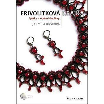 Frivolitková krajka: Šperky a oděvní doplňky (978-80-247-4233-5)