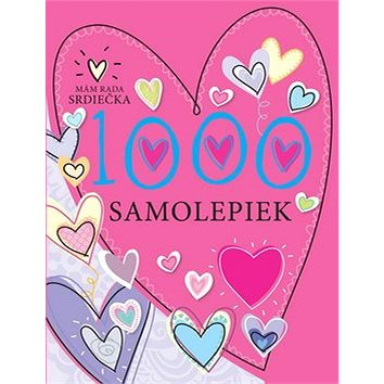 1000 samolepiek Mám rada srdiečka (978-80-8107-794-4)