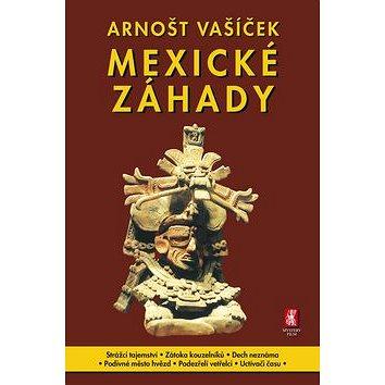 Mexické záhady (978-80-87730-24-9)