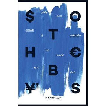 Snídaně u Sothebyho: Svět umění od A do Z (978-80-7473-227-0)