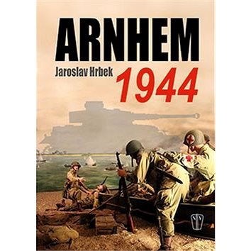 Arnhem 1944 (978-80-206-1611-1)