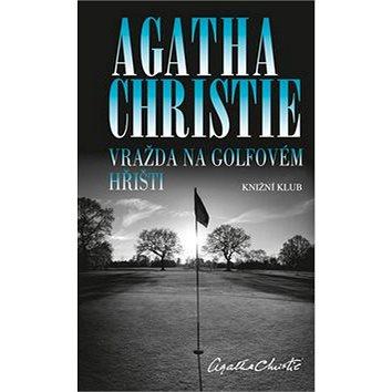 Vražda na golfovém hřišti (978-80-242-4584-3)