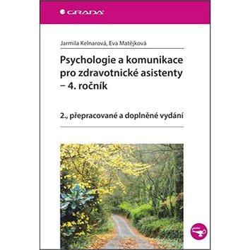 Psychologie a komunikace pro zdravotnické asistenty: 2., přepracované a doplněné vydání (978-80-247-