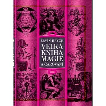 Regia Velká kniha magie a čarování (978-80-87531-12-9)