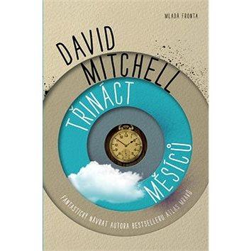 Třináct měsíců: Fantastický návrat autora bestselleru Atlas mraků (978-80-204-2670-3)