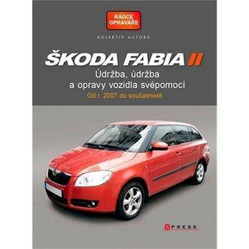 Škoda Fabia II: Fabia II Combi, Údržba a opravy automobilů svépomocí (978-80-264-0270-1)