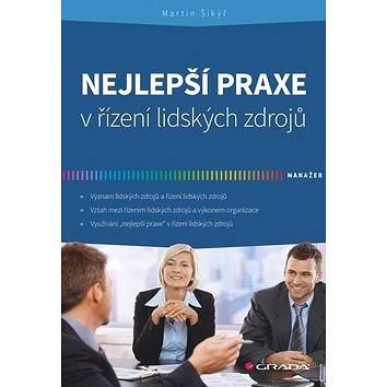 Nejlepší praxe v řízení lidských zdrojů (978-80-247-5212-9)
