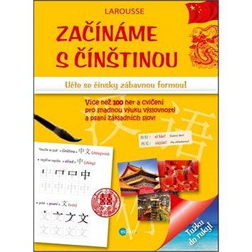 Začínáme s čínštinou: Učte se čínsky zábavnou formou! (978-80-266-0546-1)