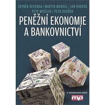 Peněžní ekonomie a bankovnictví (978-80-7261-279-6)