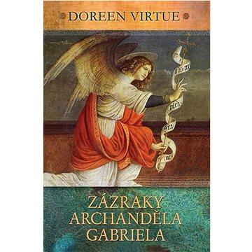 Zázraky archanděla Gabriela (978-80-7370-279-3)
