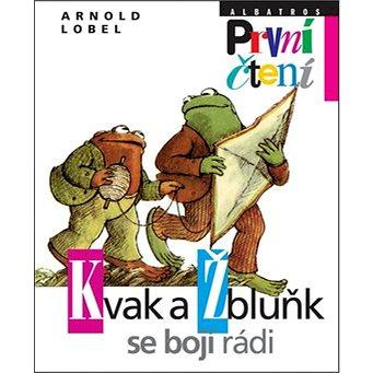 Kvak a Žbluňk se bojí rádi (978-80-00-03663-2)