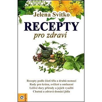 Recepty pro zdraví (978-80-8100-324-0)
