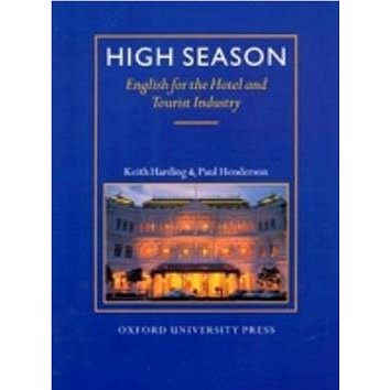 High Season Student´s Book: English for the HOtel and Tourist Industry (978-0-945130-8-1)