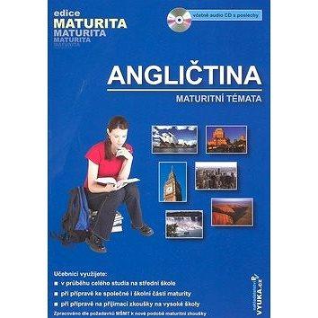 Angličtina Maturitní témata: Maturitní témata (978-80-86873-13-8)