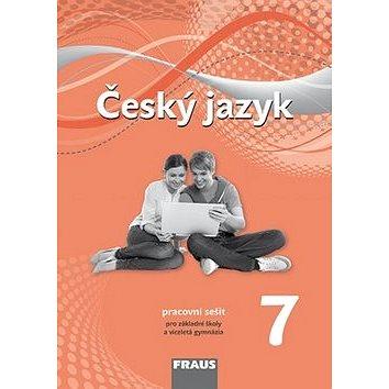 Český jazyk 7 pro ZŠ a VG: Pracovní sešit (978-80-7238-877-6)