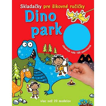 Dino park Skladačky pre šikovné ručičky: obsahuje vyše 100 samolepiek (978-80-8107-800-2)