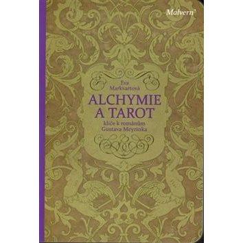 Alchymie a tarot: klíče k románům Gustava Meyrinka (978-80-87580-82-0)