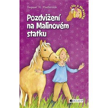 Pozdvižení na Malinovém statku: Ela a Mrkvička (978-80-253-2294-9)