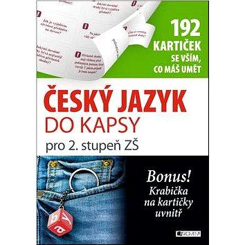 Český jazyk do kapsy pro 2. stupeň ZŠ: 192 kartiček se vším, co máš umět (978-80-253-2335-9)