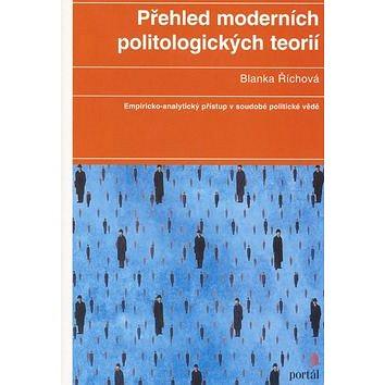 Přehled moderních politologických teorií: Empiricko-analytický přístup v soudobé politické vědě (978-80-262-0742-9)