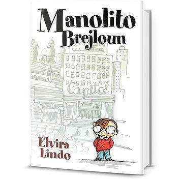 Manolito Brejloun: 1.díl (978-80-7390-221-6)