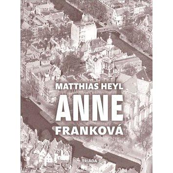 Anne Franková (978-80-7474-109-8)