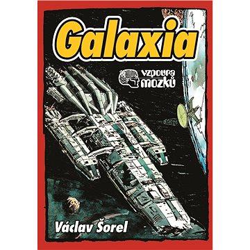 Galaxia: Vzpoura mozků (978-80-7388-972-2)