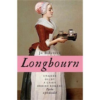 Longbourn: Utajené osudy a lásky hrdinů románu Pýcha a předsudek (978-80-7432-478-9)