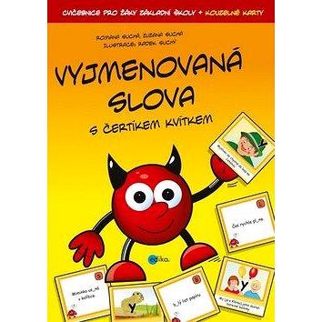 Vyjmenovaná slova s čertíkem Kvítkem: Cvičebnice pro žáky základní školy + kouzelné karty (978-80-266-0567-6)