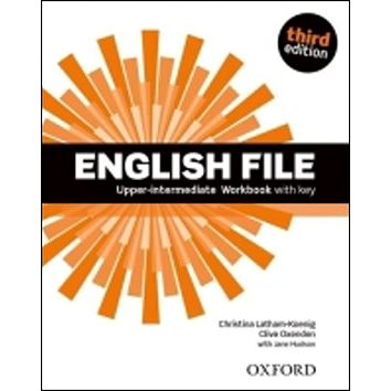 English File Third Edition Upper Intermediate Workbook with Answer Key (978-0-945585-0-1)