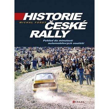 Historie české rally: Pohled do minulosti automobilových soutěží (978-80-264-0518-4)