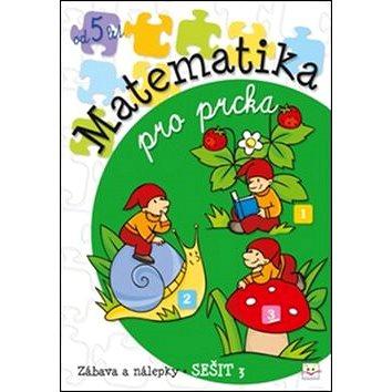 Matematika pro prcka 3 (978-80-87845-18-9)