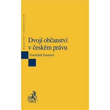 Dvojí občanství v českém právu: 2. vydání (978-80-7400-284-7)