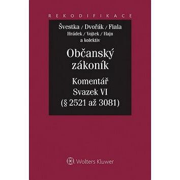 Občanský zákoník Komentář Sv.VI: Relativní majetková práva 2.část (978-80-7478-630-3)
