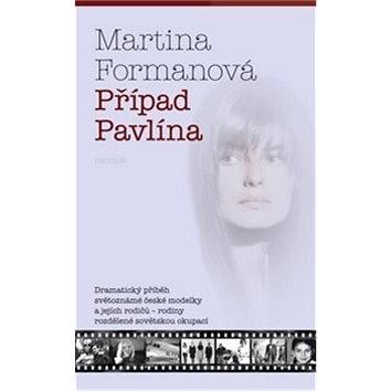 Případ Pavlína (978-80-7260-308-4)