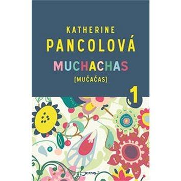 Muchachas 1: Mučačas (978-80-7462-740-8)