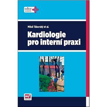 Kardiologie pro interní praxi (978-80-204-3361-9)