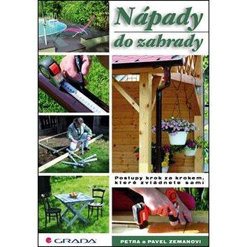 Nápady do zahrady: Postupy krok za krokem, které zvládnete sami (978-80-247-5277-8)
