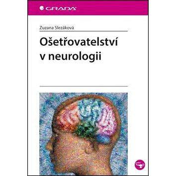 Ošetřovatelství v neurologii (978-80-247-4868-9)